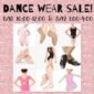 Dance wear Sale! This Saturday & Sunday!